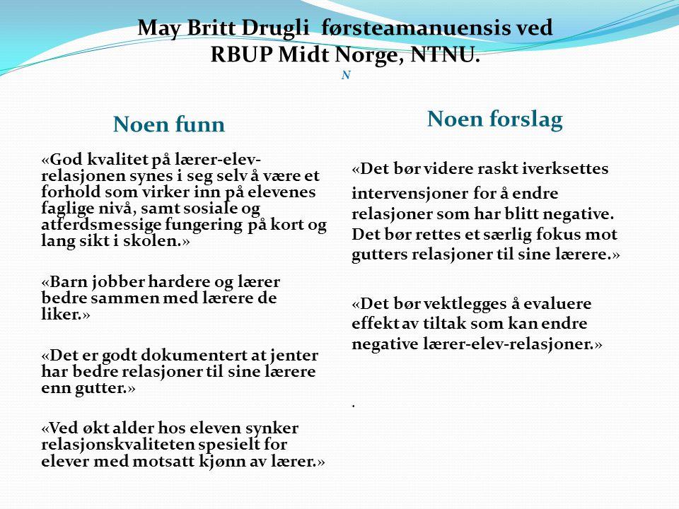 May Britt Drugli førsteamanuensis ved RBUP Midt Norge, NTNU. N