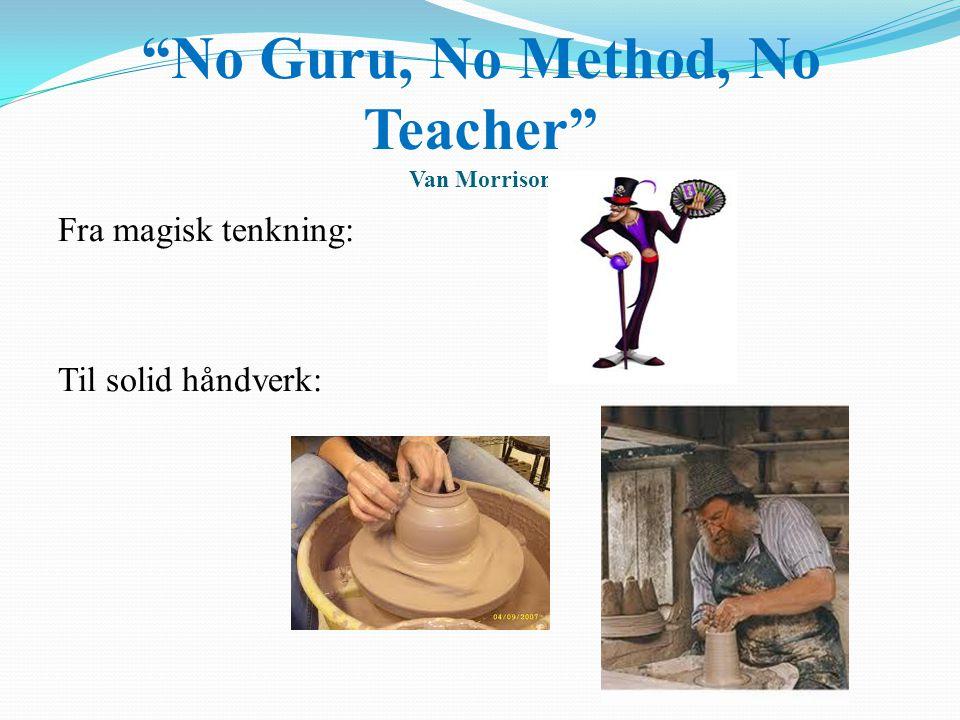 No Guru, No Method, No Teacher Van Morrison