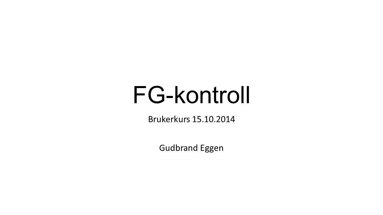 Brukerkurs 15.10.2014 Gudbrand Eggen