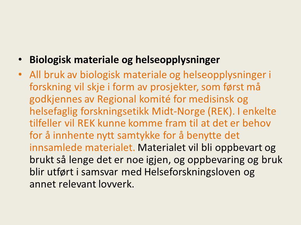 Biologisk materiale og helseopplysninger