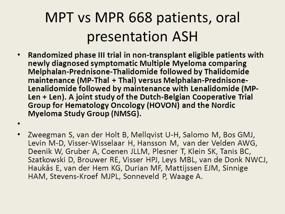 MPT vs MPR 668 patients, oral presentation ASH