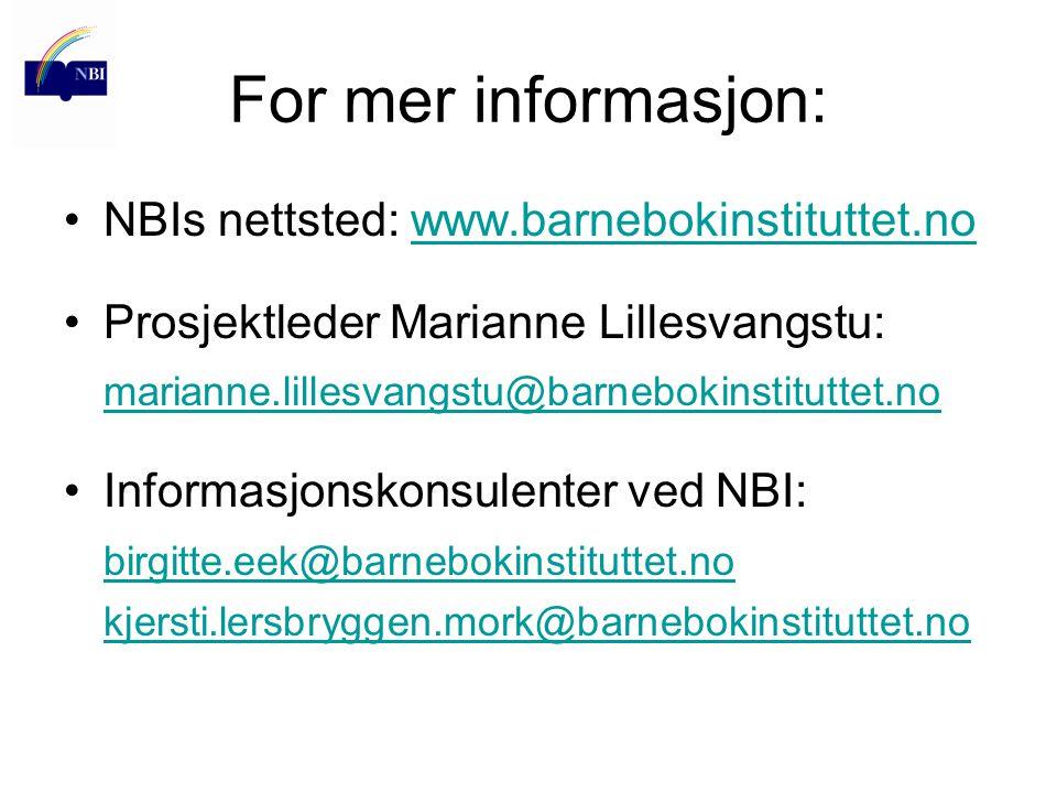For mer informasjon: NBIs nettsted: www.barnebokinstituttet.no