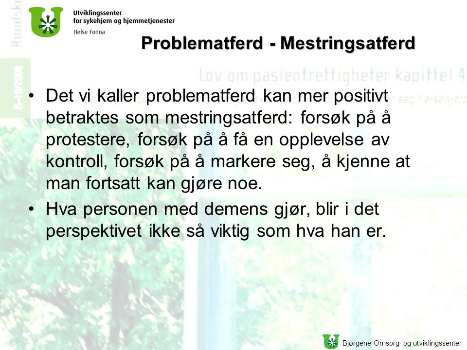 Problematferd - Mestringsatferd