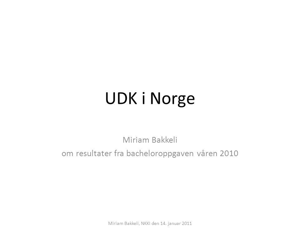 Miriam Bakkeli om resultater fra bacheloroppgaven våren 2010