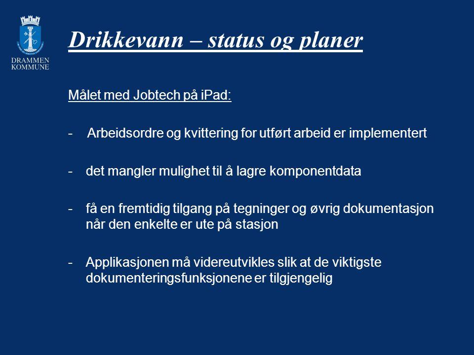 Drikkevann – status og planer