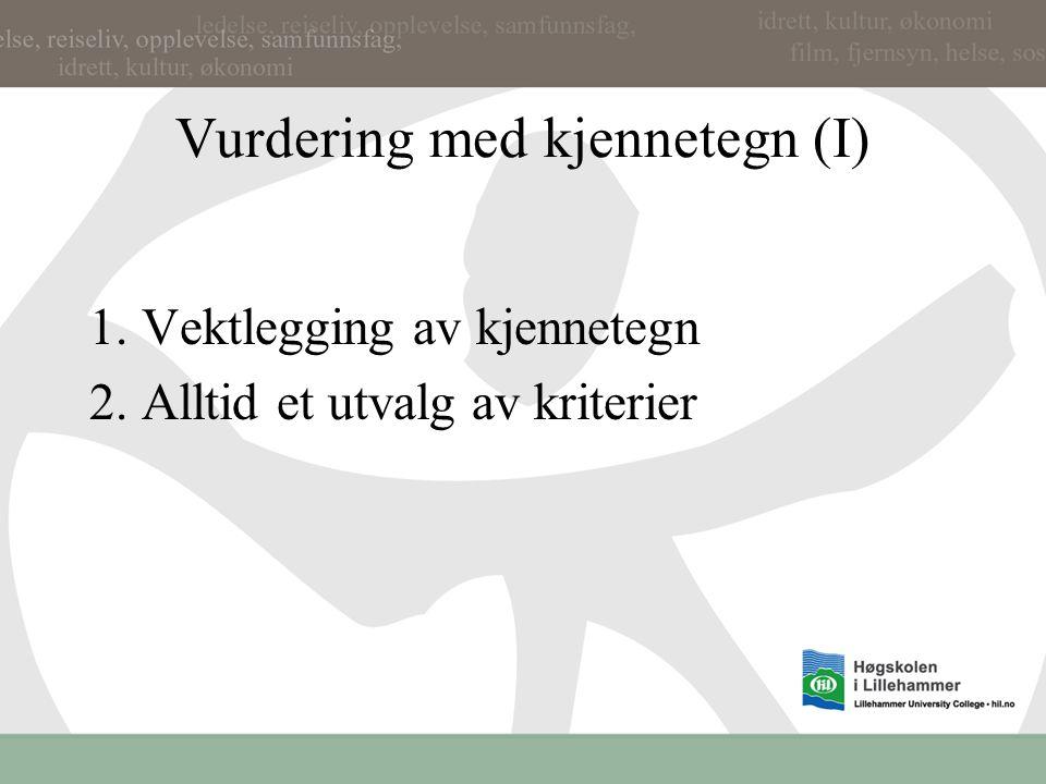 Vurdering med kjennetegn (I)