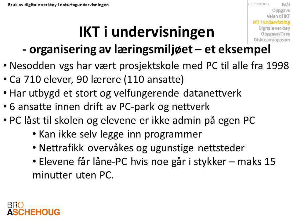IKT i undervisningen - organisering av læringsmiljøet – et eksempel