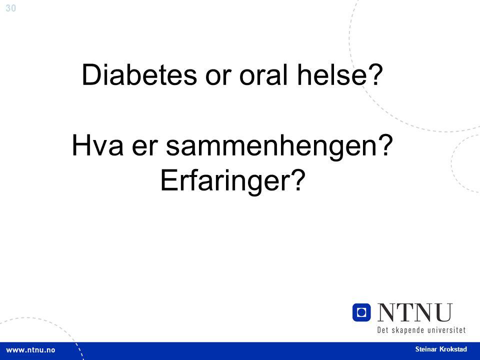 Diabetes or oral helse Hva er sammenhengen Erfaringer