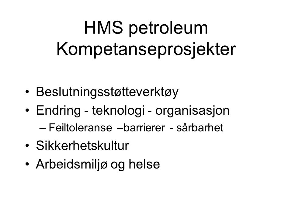 HMS petroleum Kompetanseprosjekter