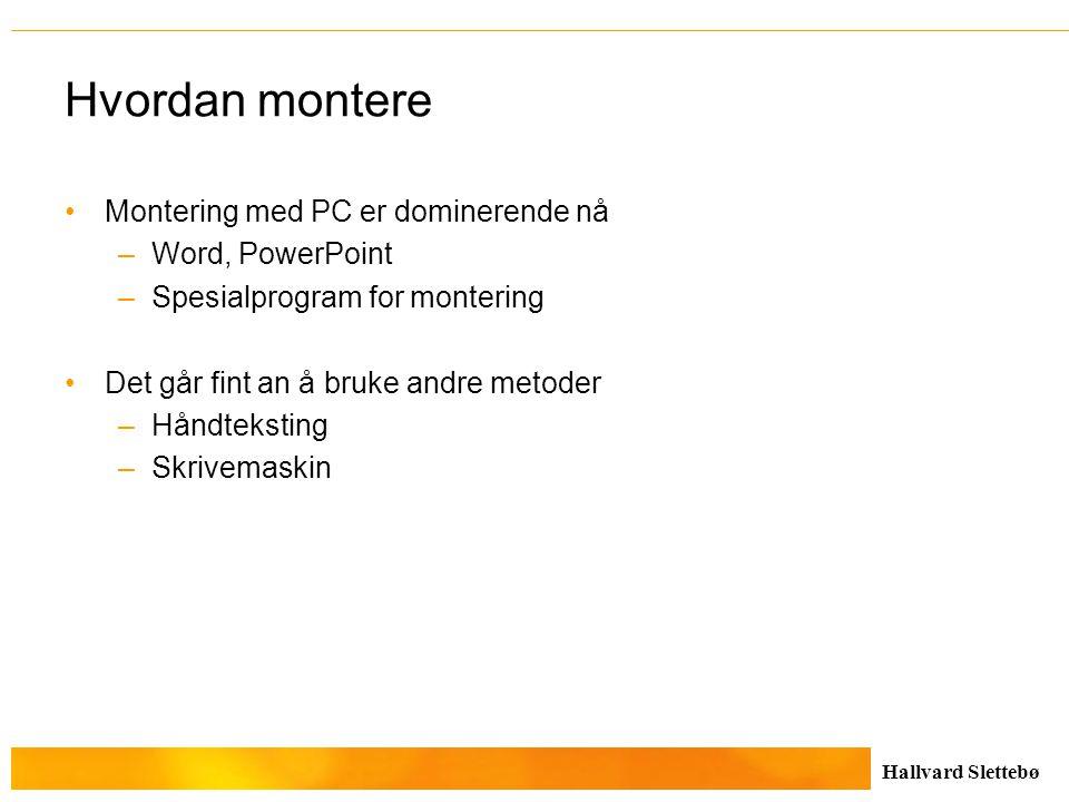 Hvordan montere Montering med PC er dominerende nå Word, PowerPoint