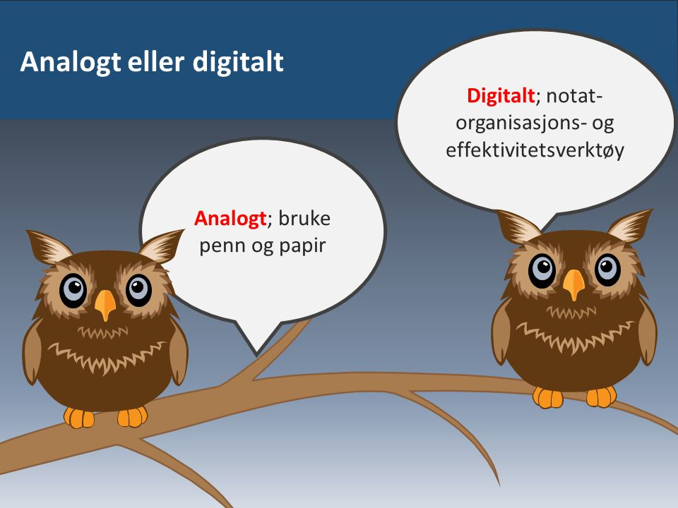 Analogt eller digitalt