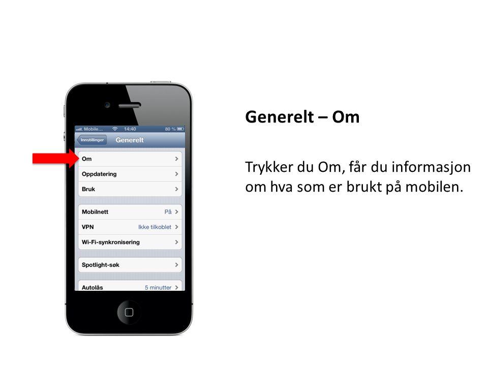 Generelt – Om Trykker du Om, får du informasjon