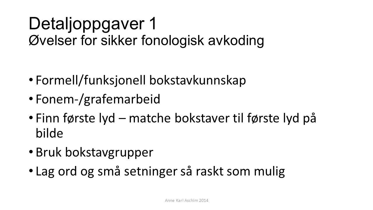Detaljoppgaver 1 Øvelser for sikker fonologisk avkoding