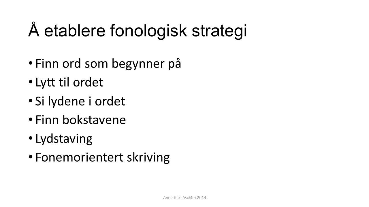 Å etablere fonologisk strategi