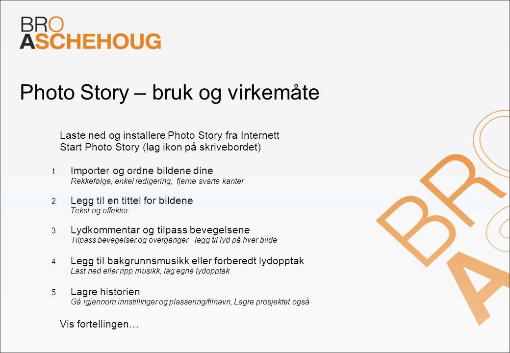 Photo Story – bruk og virkemåte