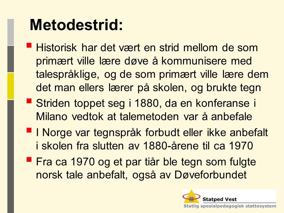 Metodestrid: