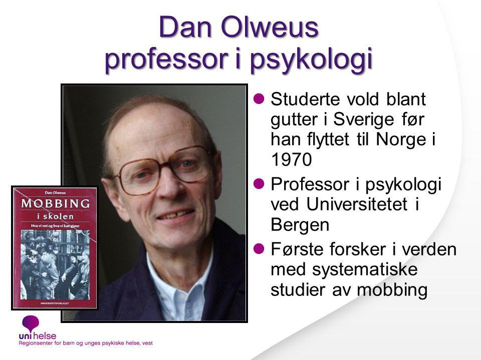 Dan Olweus professor i psykologi