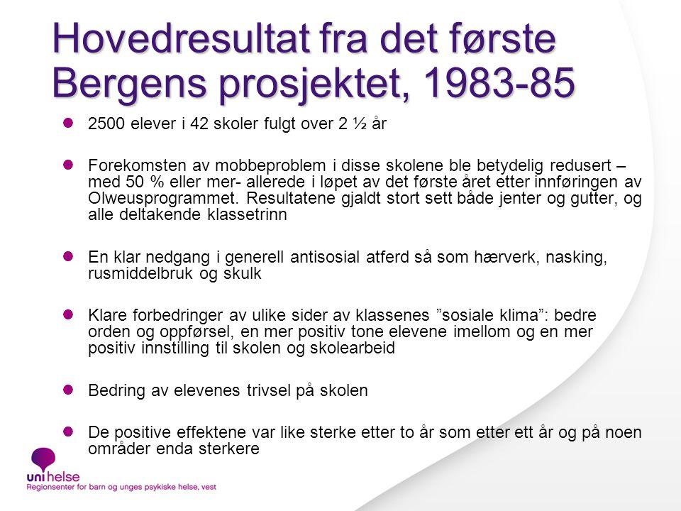 Hovedresultat fra det første Bergens prosjektet, 1983-85
