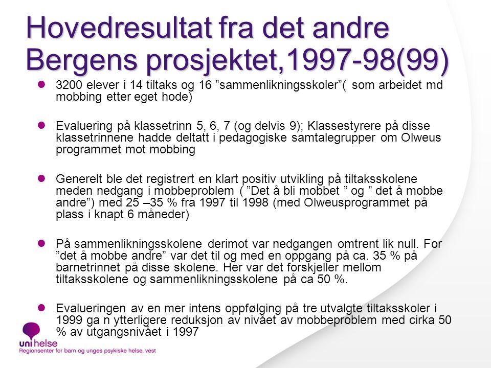 Hovedresultat fra det andre Bergens prosjektet,1997-98(99)