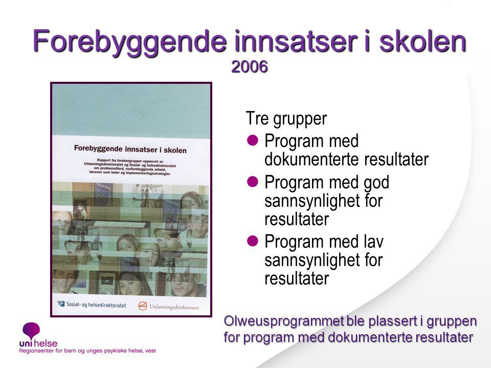 Forebyggende innsatser i skolen 2006