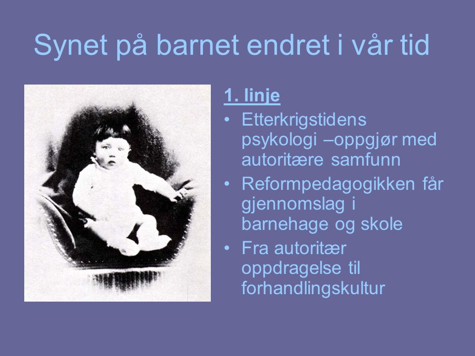Synet på barnet endret i vår tid