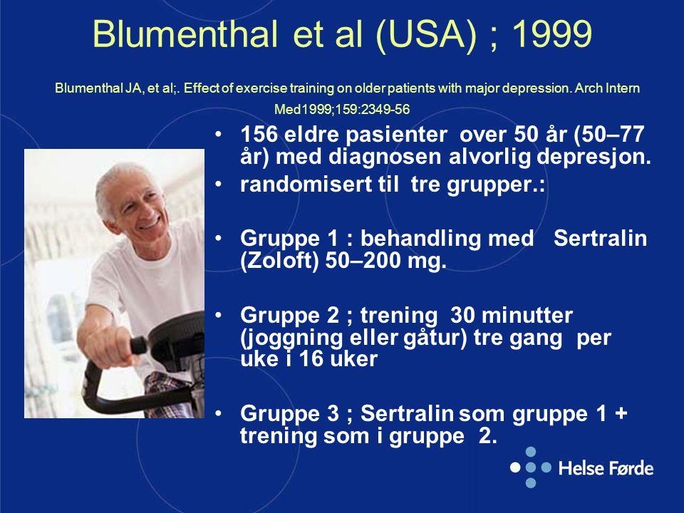 Blumenthal et al (USA) ; 1999 Blumenthal JA, et al;