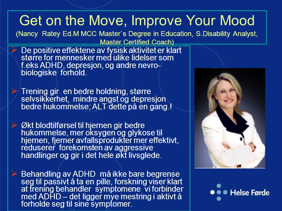 Get on the Move, Improve Your Mood (Nancy Ratey Ed