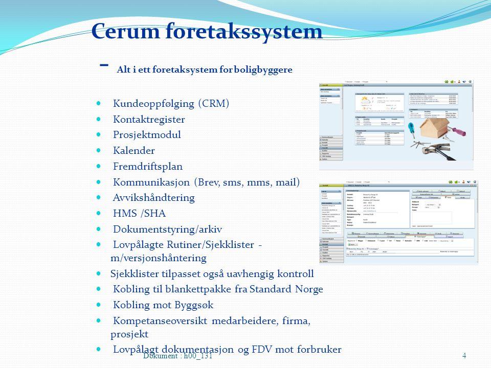 Cerum foretakssystem - Alt i ett foretaksystem for boligbyggere