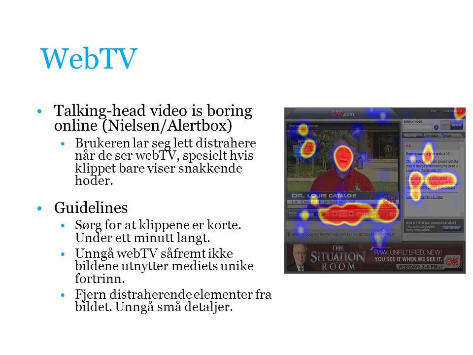 WebTV Talking-head video is boring online (Nielsen/Alertbox)