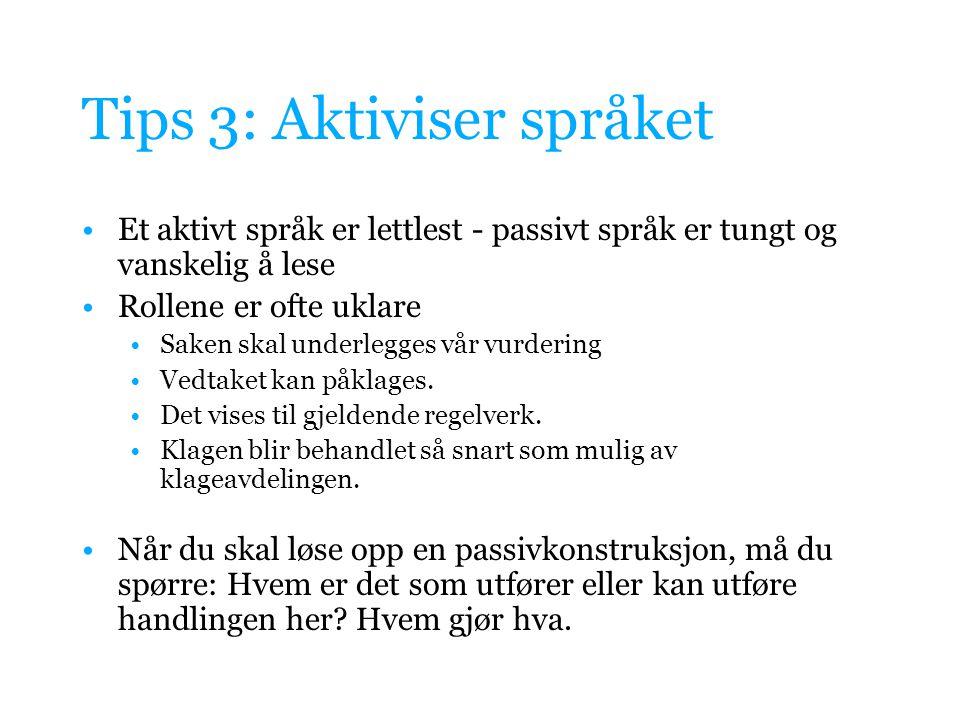 Tips 3: Aktiviser språket