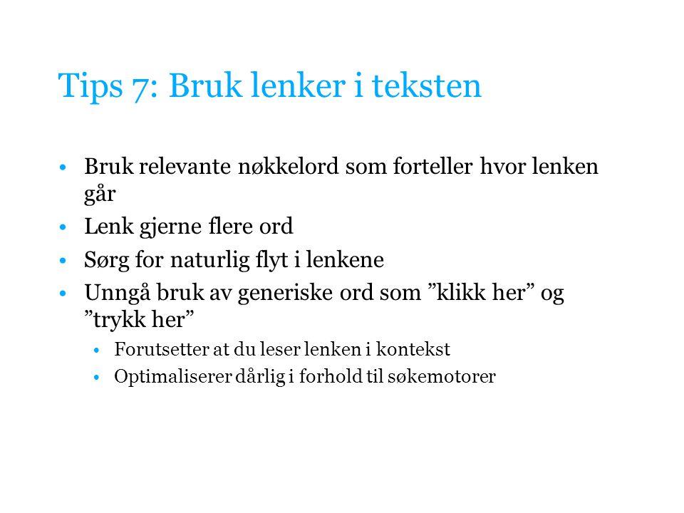 Tips 7: Bruk lenker i teksten