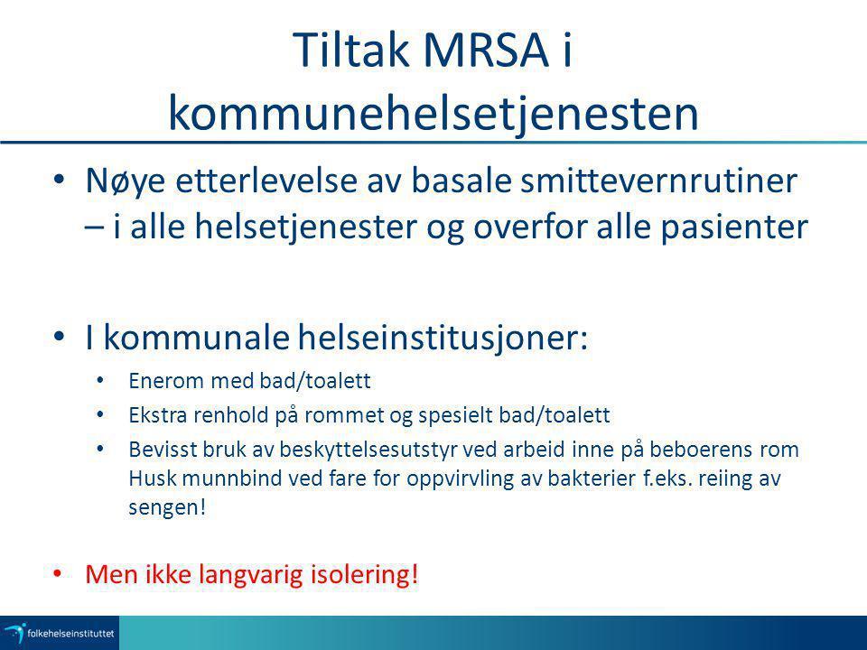 Tiltak MRSA i kommunehelsetjenesten