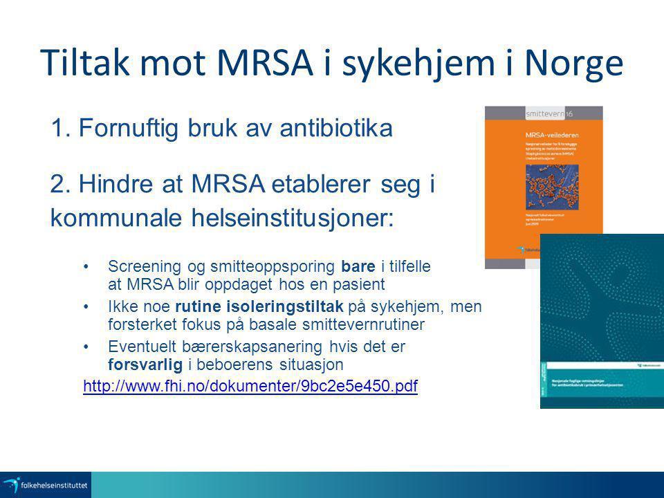 Tiltak mot MRSA i sykehjem i Norge