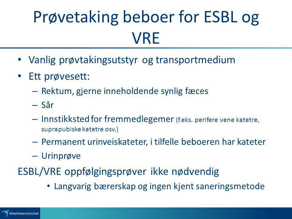 Prøvetaking beboer for ESBL og VRE