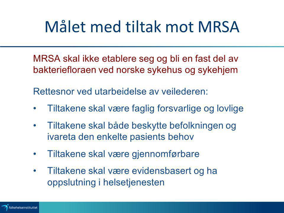 Målet med tiltak mot MRSA