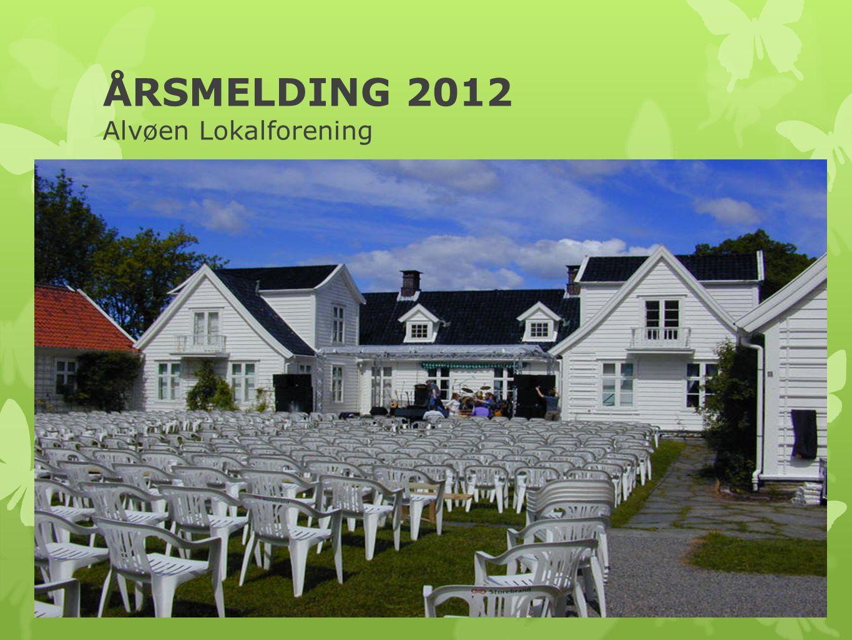 ÅRSMELDING 2012 Alvøen Lokalforening