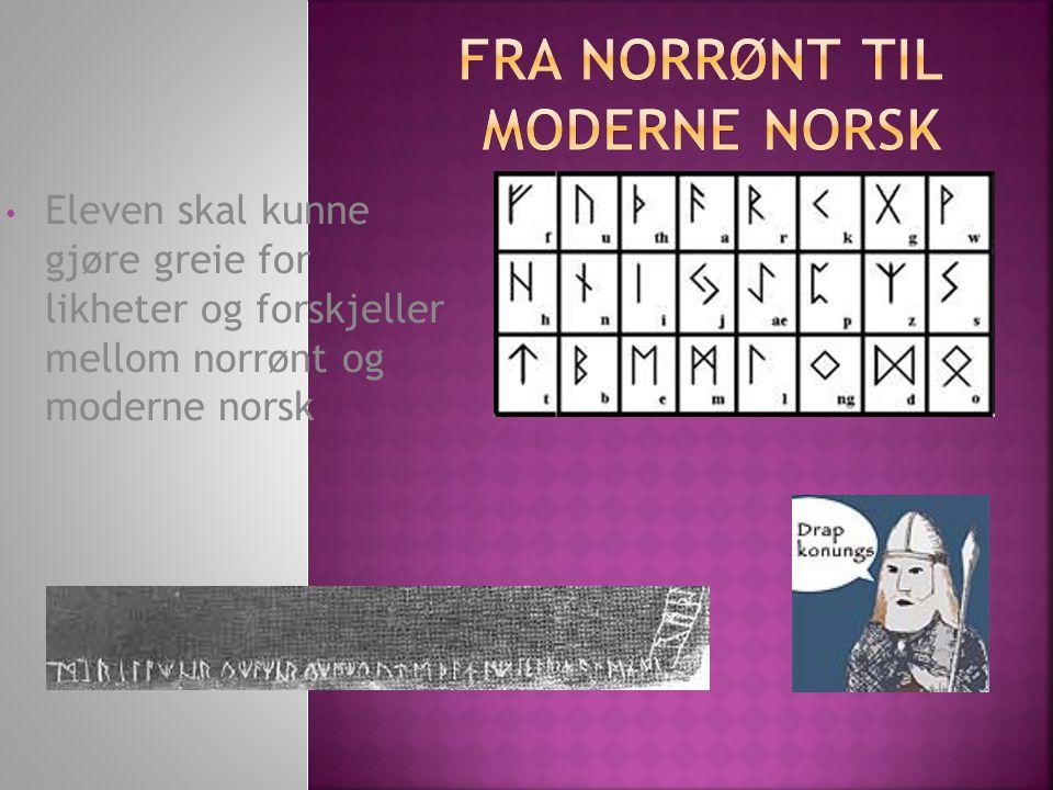 FRA NORRØNT TIL MODERNE NORSK