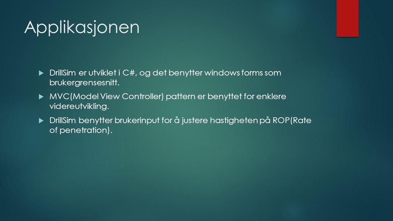 Applikasjonen DrillSim er utviklet i C#, og det benytter windows forms som brukergrensesnitt.