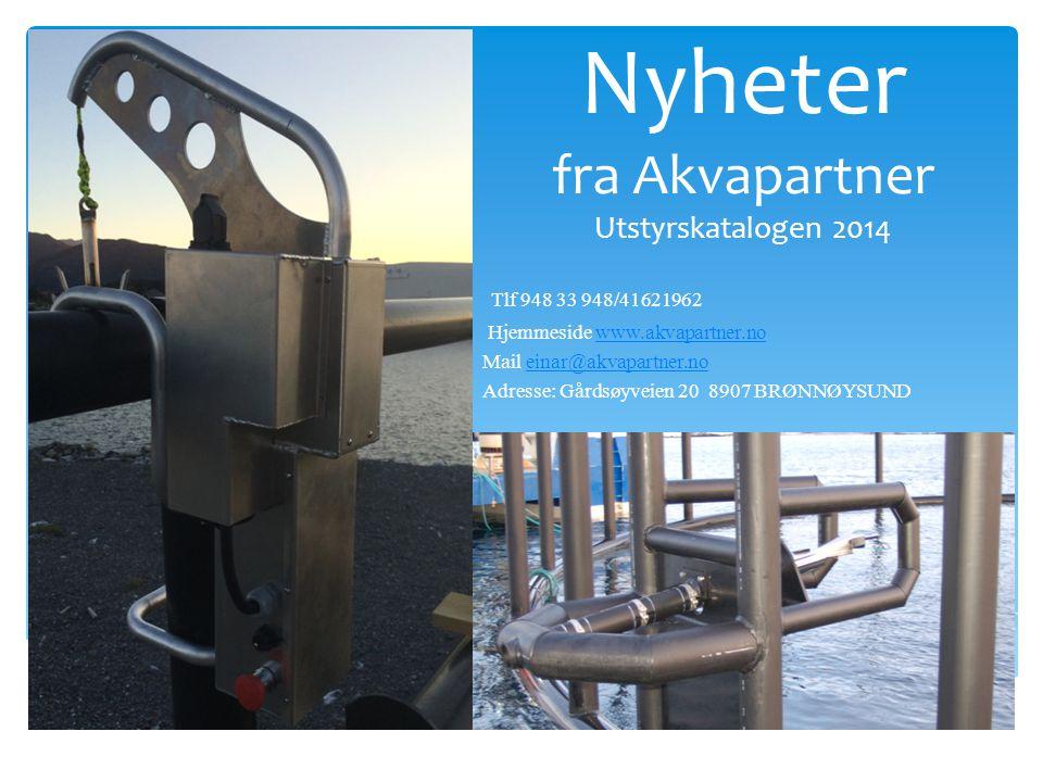 Nyheter fra Akvapartner Utstyrskatalogen 2014