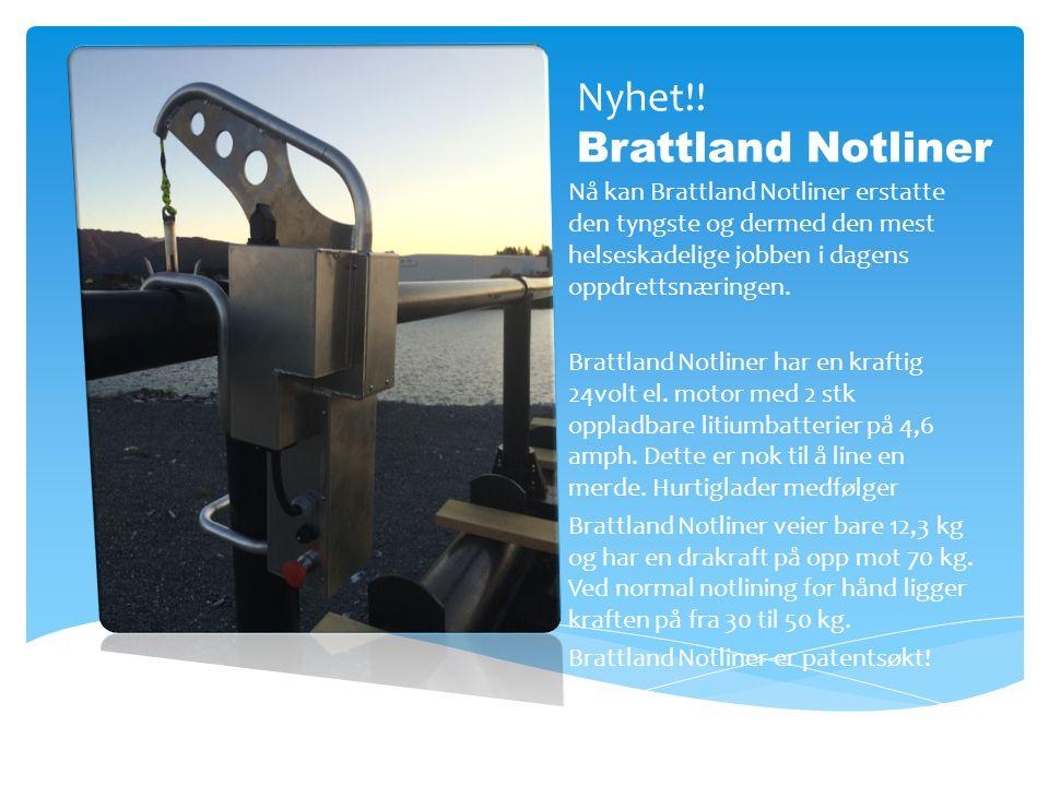 Nyhet!! Brattland Notliner
