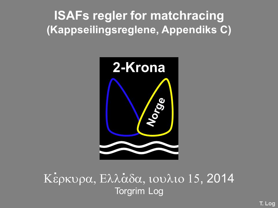 ISAFs regler for matchracing (Kappseilingsreglene, Appendiks C)