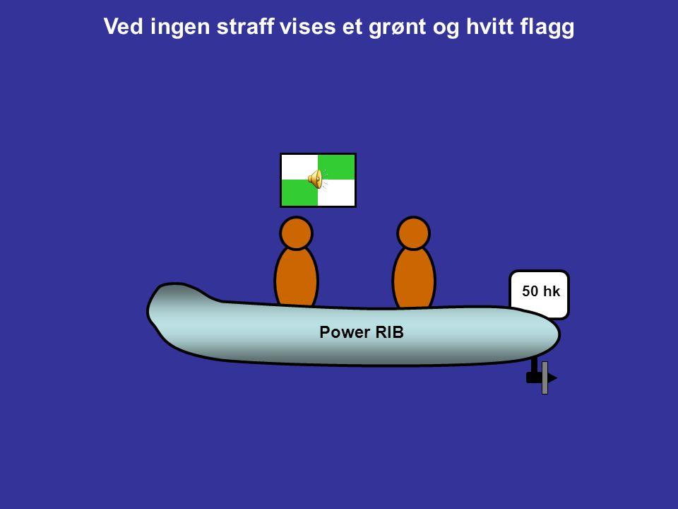 Ved ingen straff vises et grønt og hvitt flagg