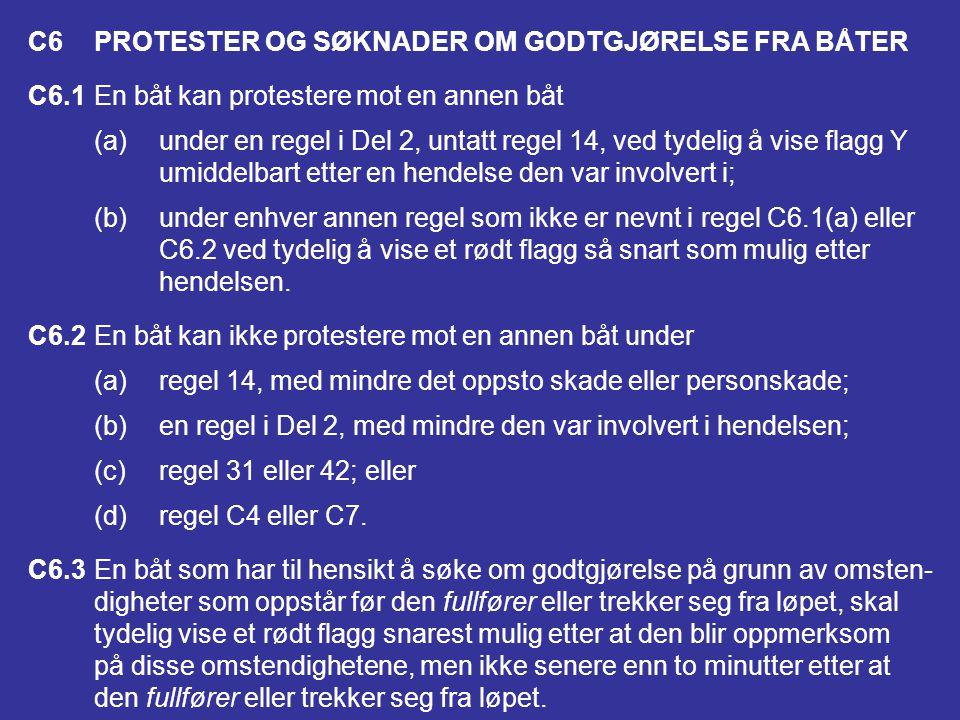 C6 PROTESTER OG SØKNADER OM GODTGJØRELSE FRA BÅTER