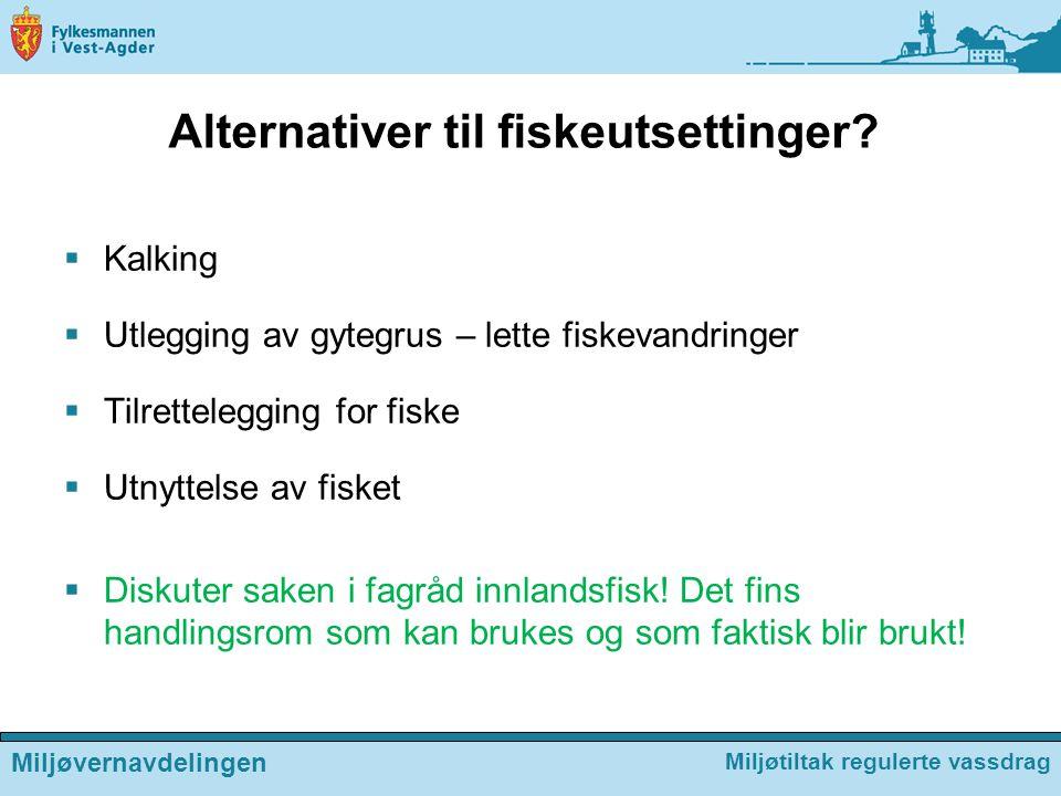 Alternativer til fiskeutsettinger