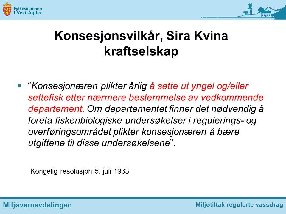 Konsesjonsvilkår, Sira Kvina kraftselskap