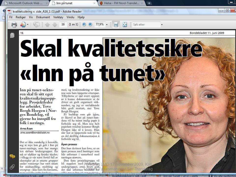 Foredrag LMD 17.november 2009, Kari Frøseth Fylkesmannen i Sør-Trøndelag avd.