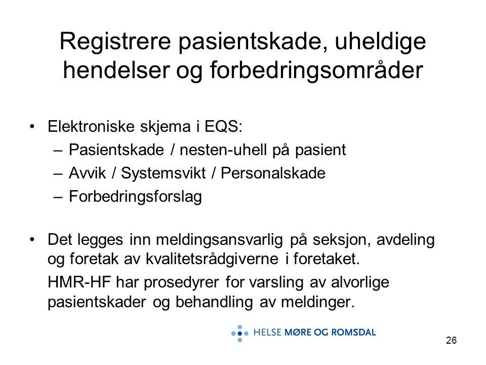 Registrere pasientskade, uheldige hendelser og forbedringsområder