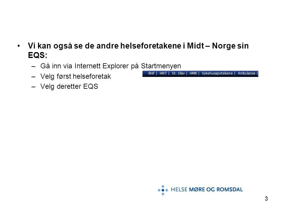 Vi kan også se de andre helseforetakene i Midt – Norge sin EQS: