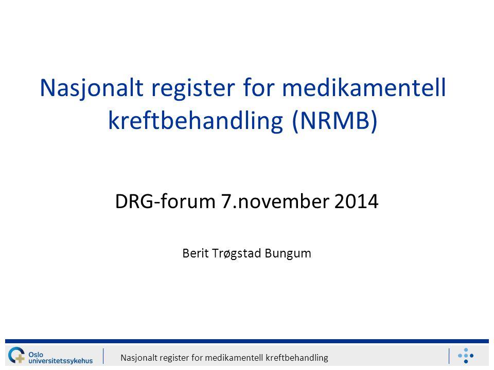 Nasjonalt register for medikamentell kreftbehandling (NRMB)