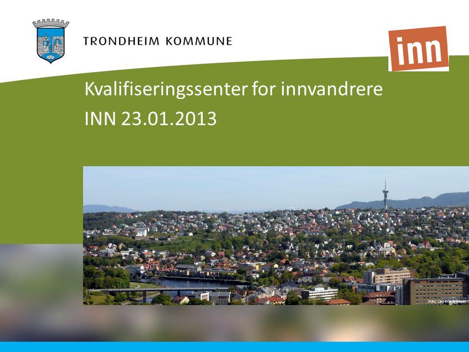 Kvalifiseringssenter for innvandrere INN 23.01.2013